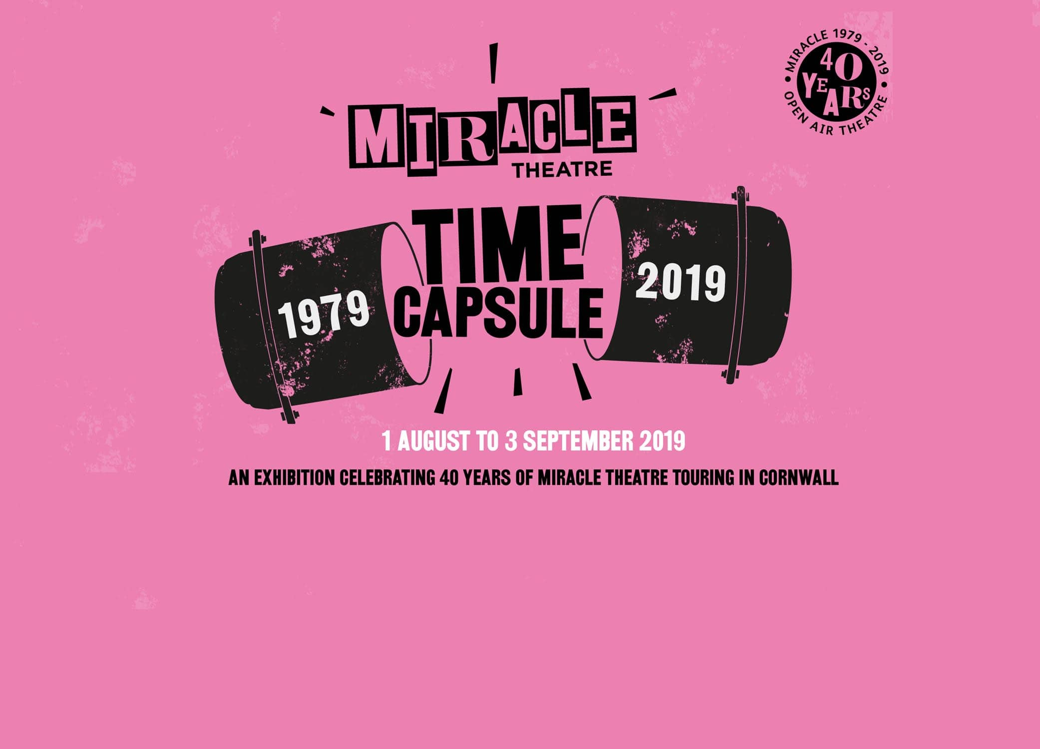 The Miracle Time Capsule is an exhibition celebrating 40 years of Miracle Theatre at Museum of Cornish Life 1 Aug to 3 Sept